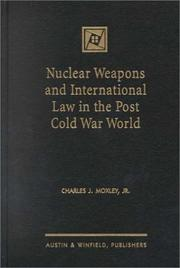 Nuclear Weapons and International Law in the Post Cold PDF