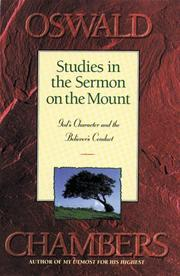 Studies in the Sermon on the Mount by Oswald Chambers