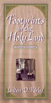 Footprints in the Holy Land by Linden D. Kirby