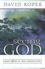 Seeing God by David Roper