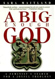 A big-enough God by Sara Maitland