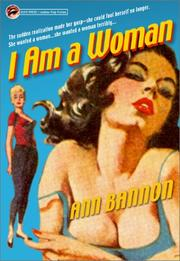 I am a woman by Ann Bannon