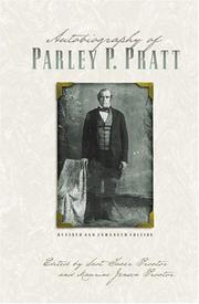 Autobiography of Parley P. Pratt by Parley P. Pratt