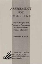 Assessment for excellence by Alexander W. Astin