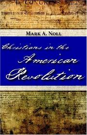 Christians in the American Revolution by Mark A. Noll
