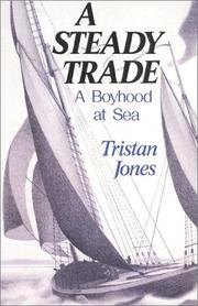 A steady trade by Tristan Jones