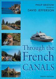 Through the French canals by Philip Bristow