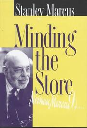 Minding the store by Stanley Marcus