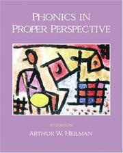 Cover of: Phonics in proper perspective by Arthur W. Heilman