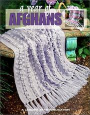 A Year of Afghans by Leisure Arts