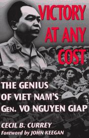 Victory at any cost by Cecil B. Currey