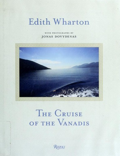 The cruise of the Vanadis by Edith Wharton