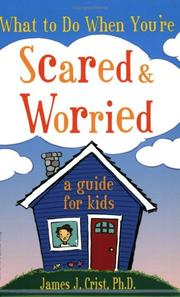 What to Do When You're Scared and Worried PDF