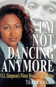 I'm not dancing anymore by Terri Baker