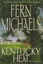 Kentucky heat by Hannah Howell