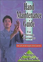 Hand Maintenance Guide for Massage Therapists by Shogo Mochizuki