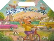 Basil Bear takes a trip by Marilyn J. Woody