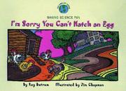 I'm sorry you can't hatch an egg by Ray Butrum
