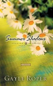 Cover of: Summer shadows by Gayle G. Roper
