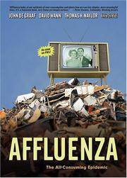 Cover of: Affluenza by John De Graaf, David Wann, Thomas H. Naylor