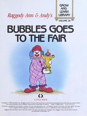 Bubbles Goes to the Fair (Raggedy Ann & Andys Grow-and-Learn Library, Volume 18)