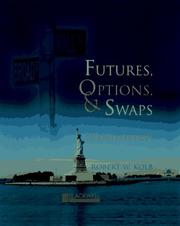 Futures, options, and swaps by Robert W. Kolb