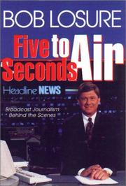 Five Seconds to Air by Bob Losure