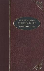 The Normal Christian Life by Nee, Watchman.