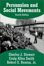 Persuasion and social movements by Charles J. Stewart