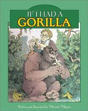 If I Had a Gorilla by Mercer Mayer