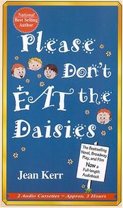 Please don&#39;t eat the daisies by Jean Kerr
