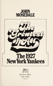 The greatest of all: The 1927 New York Yankees.