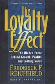 The loyalty effect by Frederick F. Reichheld