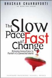 The slow pace of fast change by Bhaskar Chakravorti