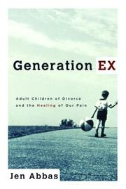 Generation Ex by Jen Abbas