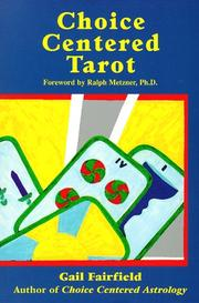 Choice centered tarot by Gail Fairfield