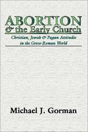 Abortion & the early church by Michael J. Gorman