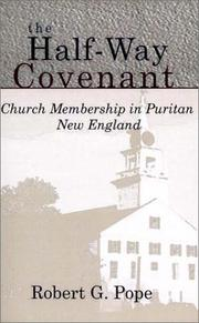 The half-way covenant by Robert G. Pope