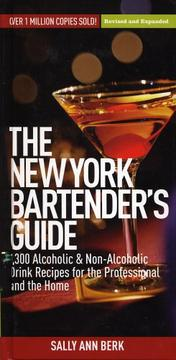 The New York Bartender's Guide by Sally Ann Berk