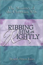 Ribbing Him Rightly by Beneth Peters Jones