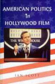 American politics in Hollywood film by Ian Scott