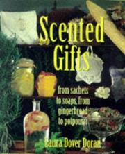 Scented gifts by Laura Dover Doran