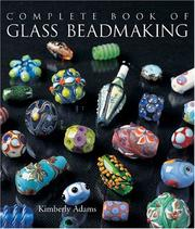 The Complete Book of Glass Beadmaking PDF