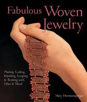 Fabulous woven jewelry by Mary Hettmansperger