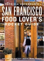 Patricia Unterman's San Francisco Food Lover's Guide PDF