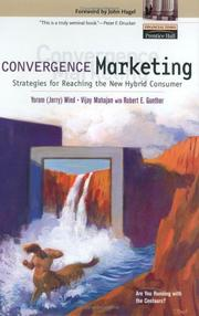 Convergence marketing by Yoram Wind