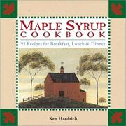 The maple syrup cookbook by Ken Haedrich