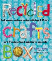 Recycled Crafts Box by Laura C. Martin