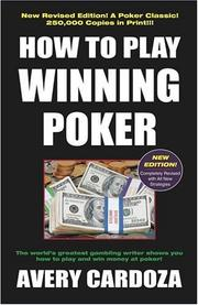How to play winning poker by Avery Cardoza