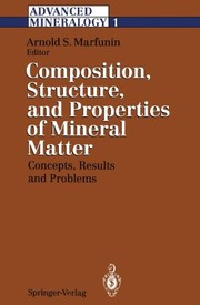 Advanced Mineralogy: Volume 1 Composition, Structure, and Properties of Mineral Matter: Concepts, Results, and Problems